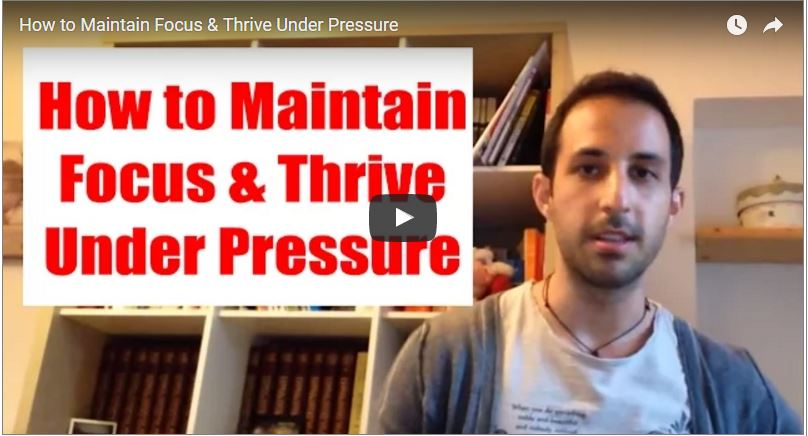 How to Maintain Focus & Thrive Under Pressure