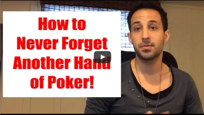 How to Never Forget Another Hand of Poker