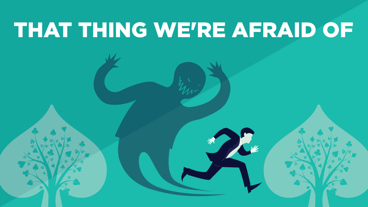 That Thing We're Afraid Of