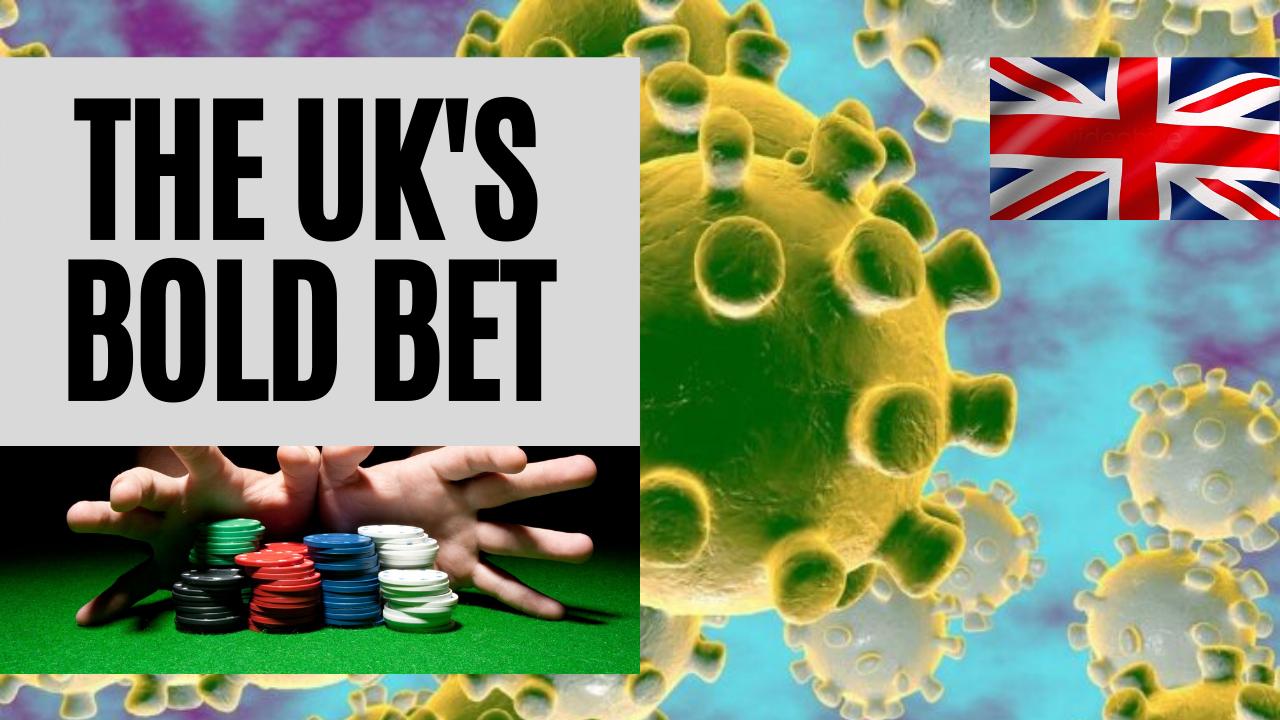 The UK Goes ALL IN On Coronavirus: Will It Work?